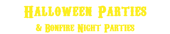 Halloween Parties & Bonfire Night Parties